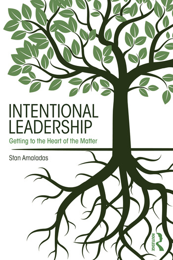 Intentional Leadership Getting to the Heart of the Matter book cover