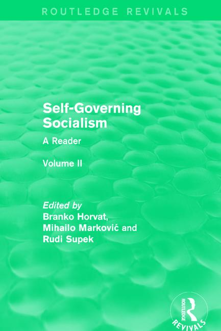 Self-Governing Socialism A Reader: Volume II book cover