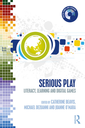 Serious Play Literacy, Learning and Digital Games book cover