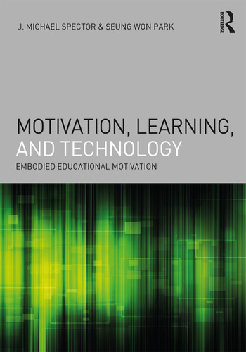 Motivation, Learning, and Technology Embodied Educational Motivation book cover