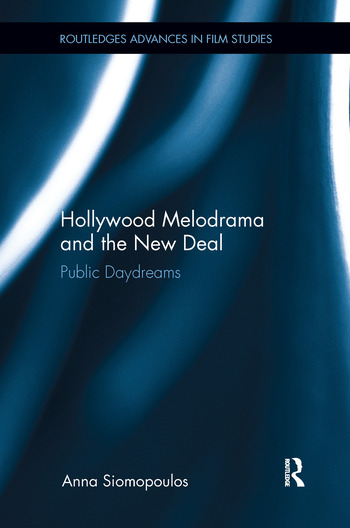 Hollywood Melodrama and the New Deal Public Daydreams book cover