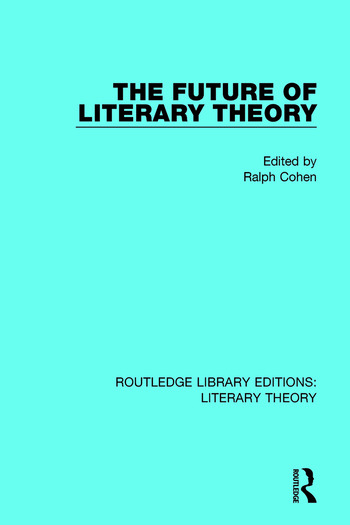 The Future of Literary Theory book cover