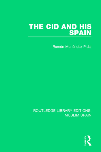 The Cid and His Spain book cover