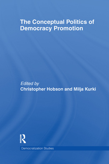 The Conceptual Politics of Democracy Promotion book cover