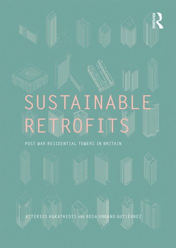 Sustainable Retrofits Post War Residential Towers in Britain book cover