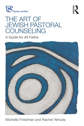The Art of Jewish Pastoral Counseling A Guide for All Faiths book cover