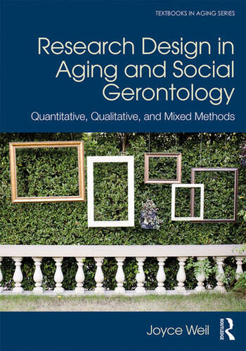 Research Design in Aging and Social Gerontology Quantitative, Qualitative, and Mixed Methods book cover