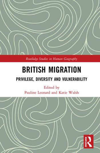 British Migration Privilege, Diversity and Vulnerability book cover