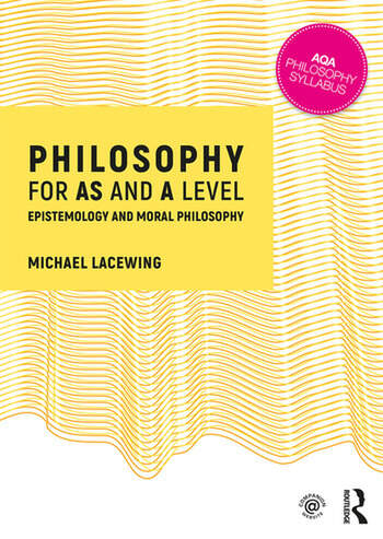 Philosophy for AS and A Level Epistemology and Moral Philosophy book cover