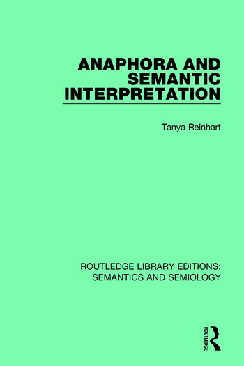 Anaphora and Semantic Interpretation book cover