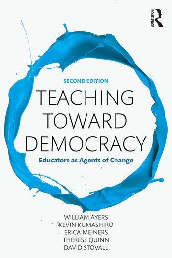 Teaching Toward Democracy 2e Educators as Agents of Change book cover