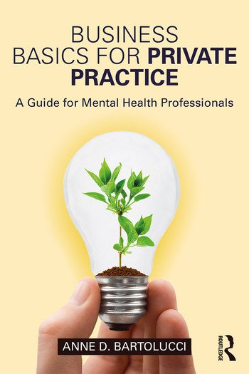 Business Basics for Private Practice A Guide for Mental Health Professionals book cover