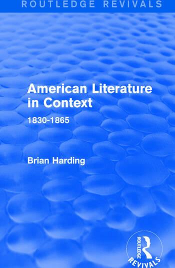 American Literature in Context 1830-1865 book cover