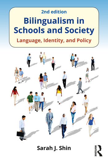 Bilingualism in Schools and Society Language, Identity, and Policy, Second Edition book cover