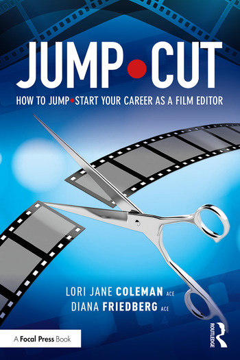 JUMP•CUT How to Jump•Start Your Career as a Film Editor book cover