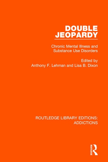 Double Jeopardy Chronic Mental Illness and Substance Use Disorders book cover