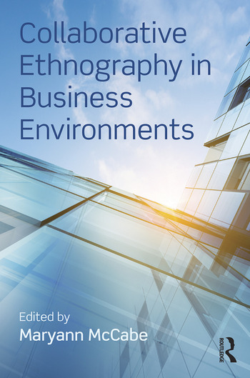 Collaborative Ethnography in Business Environments book cover