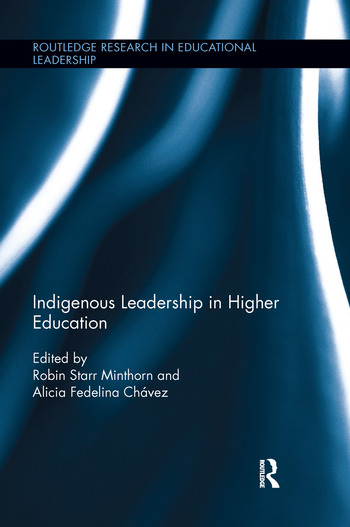 Indigenous Leadership in Higher Education book cover
