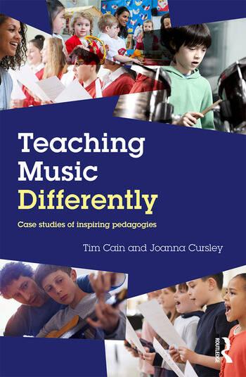 Teaching Music Differently Case Studies of Inspiring Pedagogies book cover