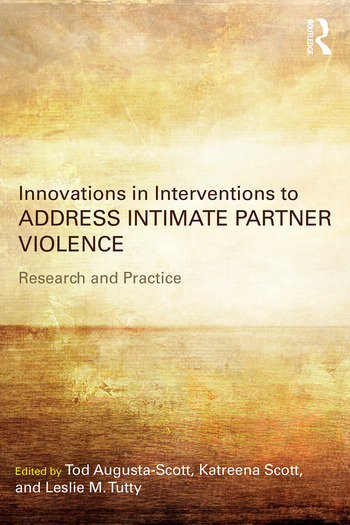 Innovations in Interventions to Address Intimate Partner Violence Research and Practice book cover