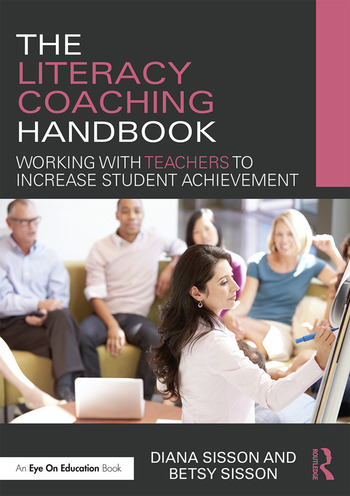 The Literacy Coaching Handbook Working with Teachers to Increase Student Achievement book cover