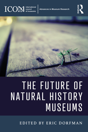The Future of Natural History Museums book cover