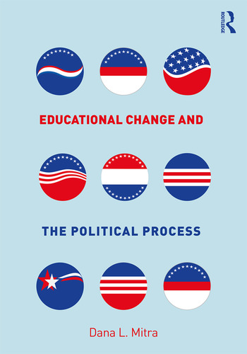 Educational Change and the Political Process book cover