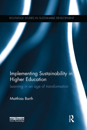 Implementing Sustainability in Higher Education Learning in an age of transformation book cover