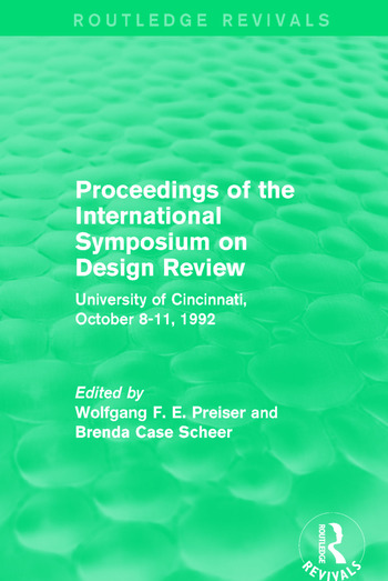 Proceedings of the International Symposium on Design Review (Routledge Revivals) University of Cincinnati, October 8-11, 1992 book cover