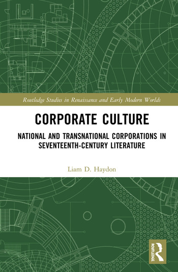 Corporate Culture National and Transnational Corporations in Seventeenth-Century Literature book cover