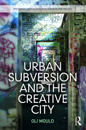 Urban Subversion and the Creative City book cover
