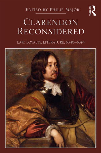 Clarendon Reconsidered Law, Loyalty, Literature, 1640–1674 book cover