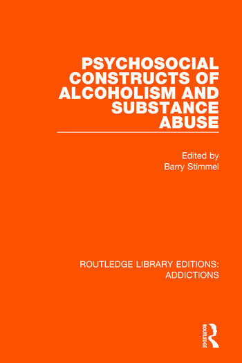 Psychosocial Constructs of Alcoholism and Substance Abuse book cover