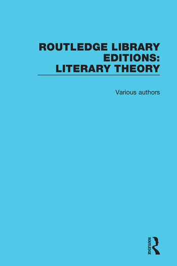 Routledge Library Editions: Literary Theory book cover