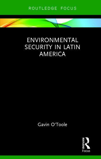 Environmental Security in Latin America book cover