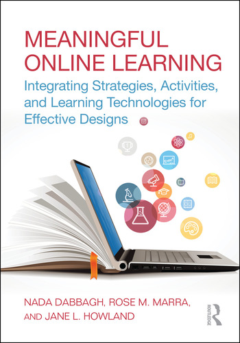 Meaningful Online Learning Integrating Strategies, Activities, and Learning Technologies for Effective Designs book cover