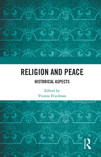Religion and Peace Historical Aspects book cover