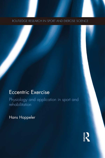 Eccentric Exercise Physiology and application in sport and rehabilitation book cover