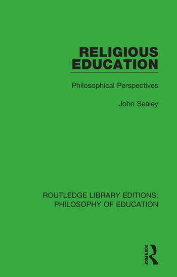 Religious Education Philosophical Perspectives book cover