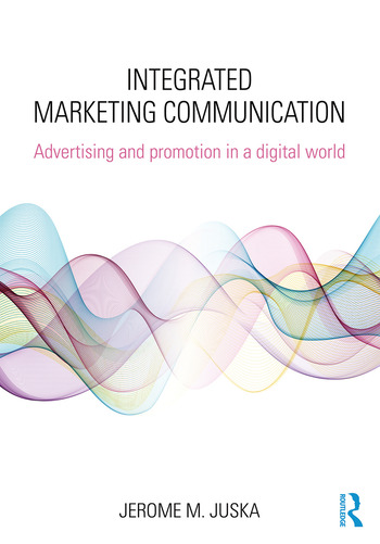 Integrated Marketing Communication Advertising and Promotion in a Digital World book cover