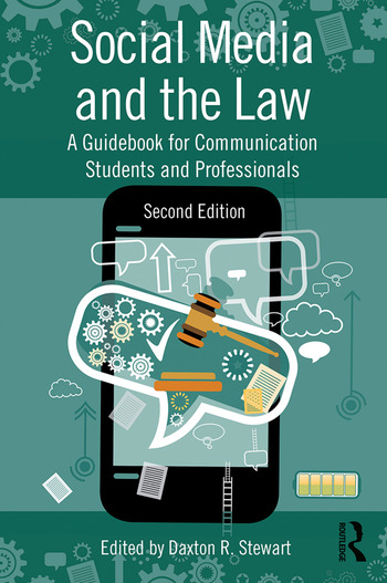 Social Media and the Law A Guidebook for Communication Students and Professionals book cover