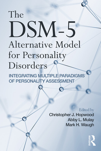 The DSM-5 Alternative Model for Personality Disorders Integrating Multiple Paradigms of Personality Assessment book cover