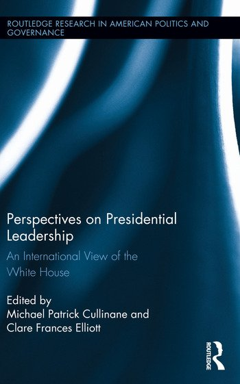 Perspectives on Presidential Leadership An International View of the White House book cover