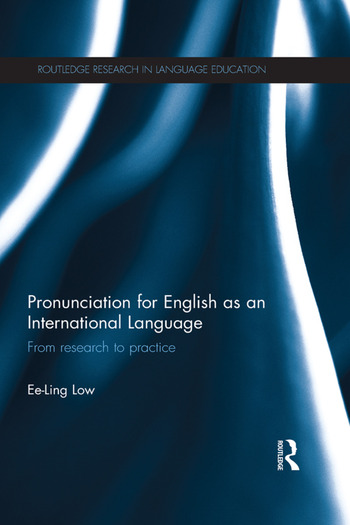 Pronunciation for English as an International Language From research to practice book cover