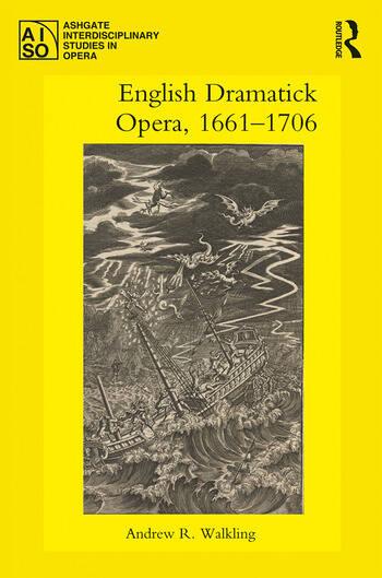 English Dramatick Opera, 1661–1706 book cover