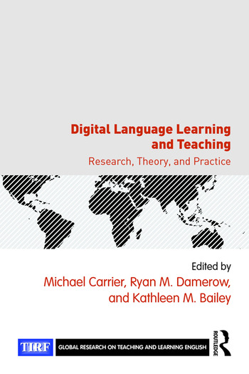 Digital Language Learning and Teaching Research, Theory, and Practice book cover