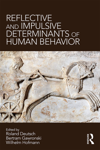 Reflective and Impulsive Determinants of Human Behavior book cover