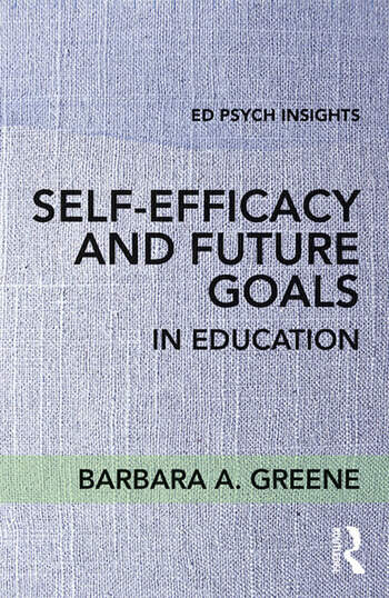 Self-Efficacy and Future Goals in Education book cover