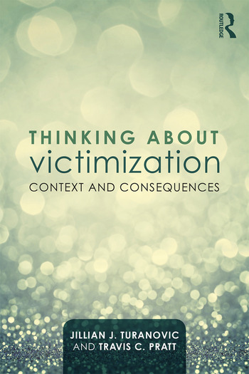 Thinking About Victimization Context and Consequences book cover