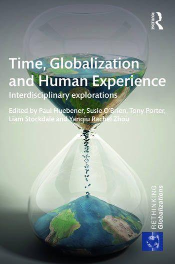 Time, Globalization and Human Experience Interdisciplinary Explorations book cover